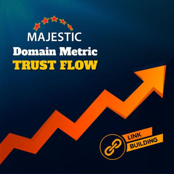 Increase Website Trust Flow Metric Majestic SEO