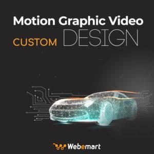 Motion Graphic Video Custom Design